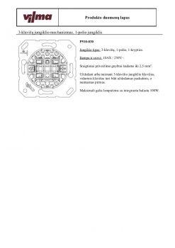 VILMA P510-030 – 3 klavišų jungiklio mechanizmas, 1-polio jungiklis